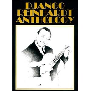REINHARDT DJANGO - ANTHOLOGY GUITAR TAB.