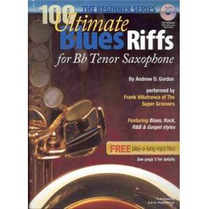 GORDON ANDREW D. - 100 ULTIMATE BLUES RIFFS FOR BB INSTRUMENTS + CD