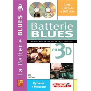 THIEVON ERIC - LA BATTERIE BLUES EN 3D METHODE + CD + DVD
