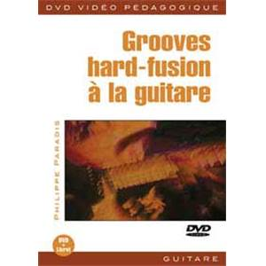 PARADIS PHILIPPE - DVD GROOVES HARD FUSION GUITARE