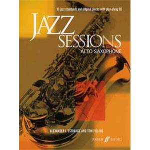 L'ESTRANGE A. / PILLING T. - JAZZ SESSIONS ALTO SAXOPHONE + CD
