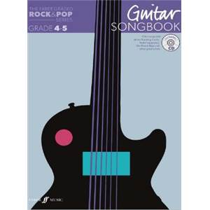 COMPILATION - ROCK & POP GRADED SONGBOOK GUITAR GRADE 4 5 + CD