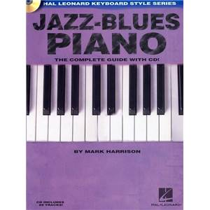 HARRISON MARK - JAZZ BLUES PIANO COMPLETE GUIDE + CD