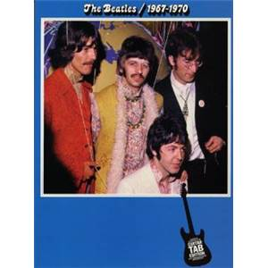 BEATLES THE - 1967 1970 GUITAR TAB. BLEU