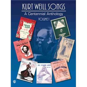 WEILL KURT - CENTENNIAL ANTHOLOGY VOL.1 P/V/G