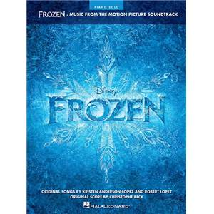 LOPEZ - FROZEN (REINE DES NEIGE) MUSIC FROM THE DISNEY MOTION PICTURE SOUNDTRACK PIANO SOLO