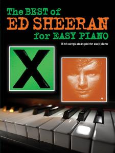 SHEERAN ED - THE BEST OF FOR EASY PIANO 15 HITS