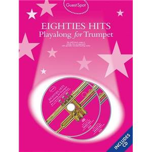 COMPILATION - GUEST SPOT EIGHTIES PLAY ALONG HITS FOR TRUMPET + 2CDS