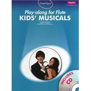 COMPILATION - GUEST SPOT KIDS' MUSICALS PLAY ALONG FOR FLUTE + CD
