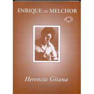 DE MELCHOR ENRIQUE - HERENCIA GITANA + CD