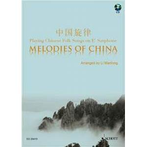 COMPILATION - MELODIES OF CHINA (22 MELODIES DE CHINE) FOR ALTO SAXOPHONE (MIB) + CD