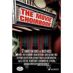 GERLITZ CARSTEN - THE MOVIE CHOIRBOOK CHANT(SATB) MUSIQUES DE FILMS CHANT(SATB)