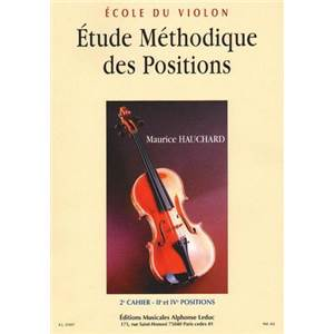 HAUCHARD MAURICE - ETUDE METHODIQUE DES POSITIONS VOL.2 2E ET 4E POSITIONS