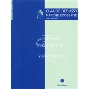 DEBUSSY CLAUDE - MARCHE ECOSSAISE - PIANO A 4 MAINS