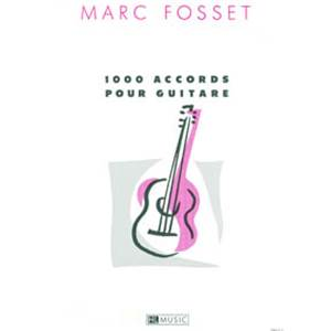 FOSSET MARC - ACCORDS SUR LA GUITARE (1000)