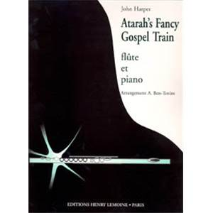 HARPER JOHN - ATARAH'S FANCY / GOSPEL TRAIN - FLUTE ET PIANO