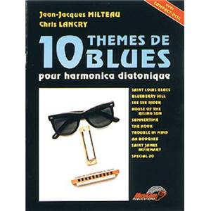 MILTEAU JEAN JACQUES - 10 THEMES DE BLUES + CD