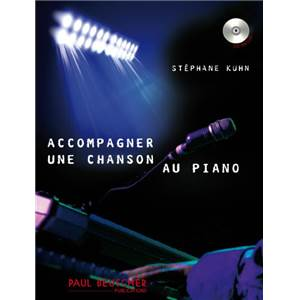 KUHN STEPHANE - ACCOMPAGNER UNE CHANSON AU PIANO + CD