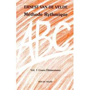VAN DE VELDE ERNEST - ABC METHODE RYTHMIQUE VOL.1