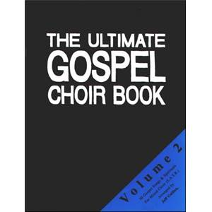 COMPILATION - ULTIMATE GOSPEL CHOIR S.A.T.B. VOL.2