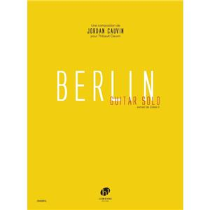 CAUVIN JORDAN - BERLIN GUITAR SOLO - extrait de l'album Cities II