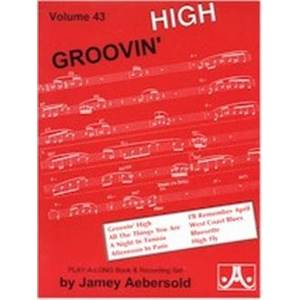 AEBERSOLD JAMEY - VOL. 043 GROOVIN HIGH + CD