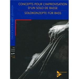 SHER / JOHNSON - CONCEPTS IMPROVISATION SOLO BASSE + 2CD