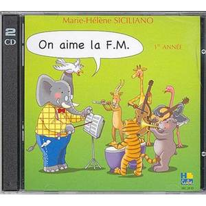 MARIE-HELENE SICILIANO - ON AIME LA F.M. - CD - 1E ANNEE
