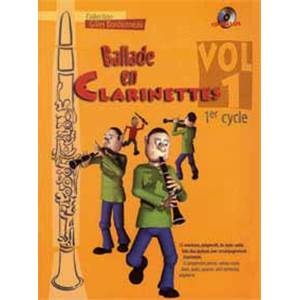 BORDONNEAU GILLES - BALLADE EN CLARINETTE VOL.1 1ER CYCLE + CD