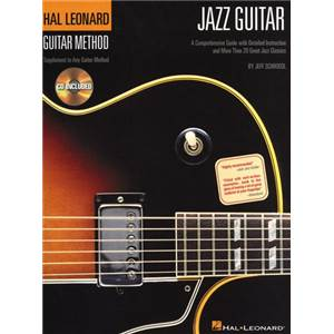 SCHROEDL JEFF - HAL LEONARD GUITAR METHOD: JAZZ + CD