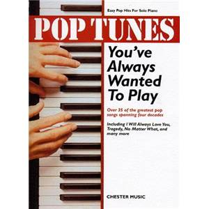 COMPILATION - POP TUNES YOU'VE ALWAYS WANTED TO PLAY