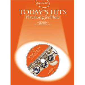 COMPILATION - GUEST SPOT TODAY'S HITS PLAY ALONG FOR FLUTE + CD