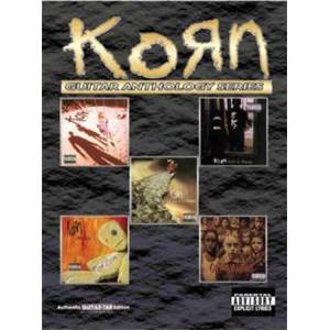 KORN - GUITAR ANTHOLOGY SERIES AUTHENTIC GUITAR TAB