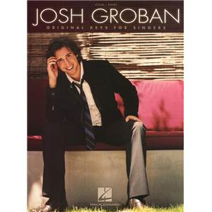 GROBAN JOSH - ORIGINAL KEYS FOR SINGERS VOCAL/ PIANO