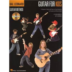 SCHROEDL / MORRIS - HAL LEONARD GUITAR METHOD GUITAR FOR KIDS (POUR ENFANTS) + CD