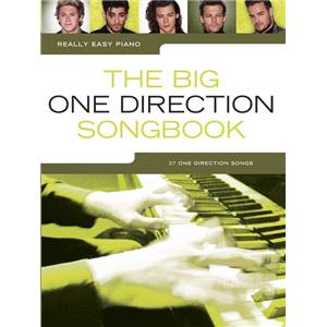 ONE DIRECTION - THE BIG SONGBOOK REALLY EASY PIANO