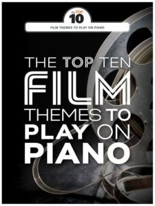 COMPILATION - THE TOP TEN FILM THEMES TO PLAY ON PIANO