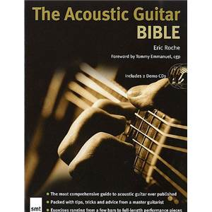 ROCHE ERIC - THE ACOUSTIC GUITAR BIBLE + 2CD