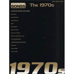 COMPILATION - ESSENTIAL SONGS OF THE 1970'S P/V/G