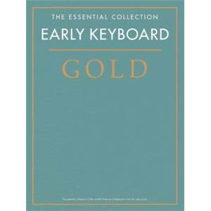COMPILATION - GOLD EARLY CLASSICS ESSENTIAL PIANO COLLECTION