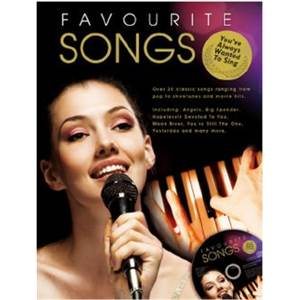 COMPILATION - FAVOURITE SONGS YOU'VE ALWAYS WANTED TO SING P/V/G + CD