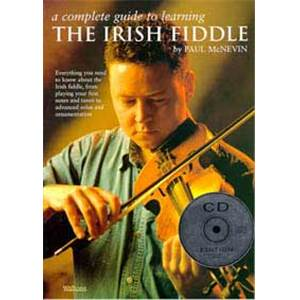 MCNEVIN PAUL - COMPLETE GUIDE TO LEARNING IRISH FIDDLE + CD