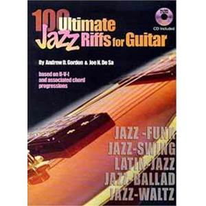 GORDON ANDREW D. - 100 ULTIMATE JAZZ RIFFS FOR GUITAR TAB. + CD