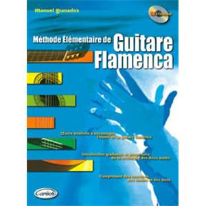 GRANADOS MANUEL - METHODE ELEMENTAIRE DE GUITARE FLAMENCA + CD