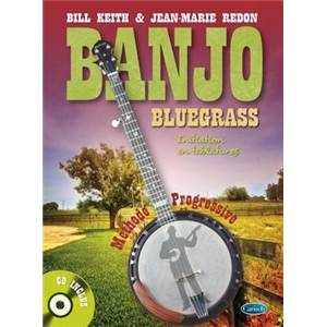KEITH BILL/ REDON JM - BLUEGRASS BANJO A 5 CORDES METHODE + CD