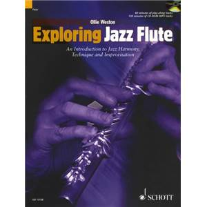 WESTON OLLIE - EXPLORING JAZZ FLUTE + CD FLUTE