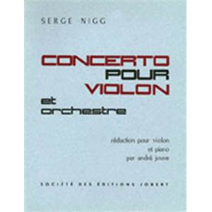NIGG SERGE - CONCERTO POUR VIOLON - VIOLON ET PIANO (REDUCTION)