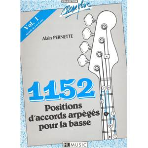PERNETTE ALAIN - 1152 POSITIONS D'ACCORDS ARPEGES N°1 - GUITARE BASSE