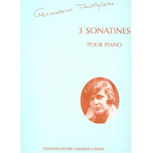 TAILLEFERRE GERMAINE - 3 SONATINES - PIANO