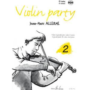 ALLERME JEAN-MARC - VIOLIN PARTY VOL.2 + CD - VIOLON ET PIANO